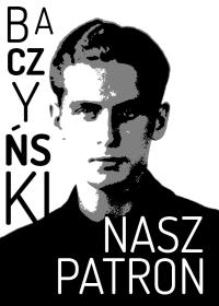 K.K. Baczyński - patron LCKZiU