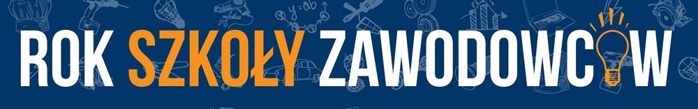 Banner Rok Szkoły Zawodowców