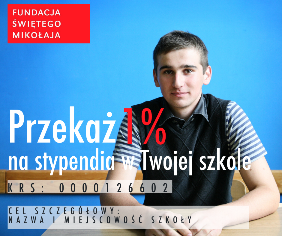1% podatku dla zdolnych uczniów - Fundacją św. Mikołaja
